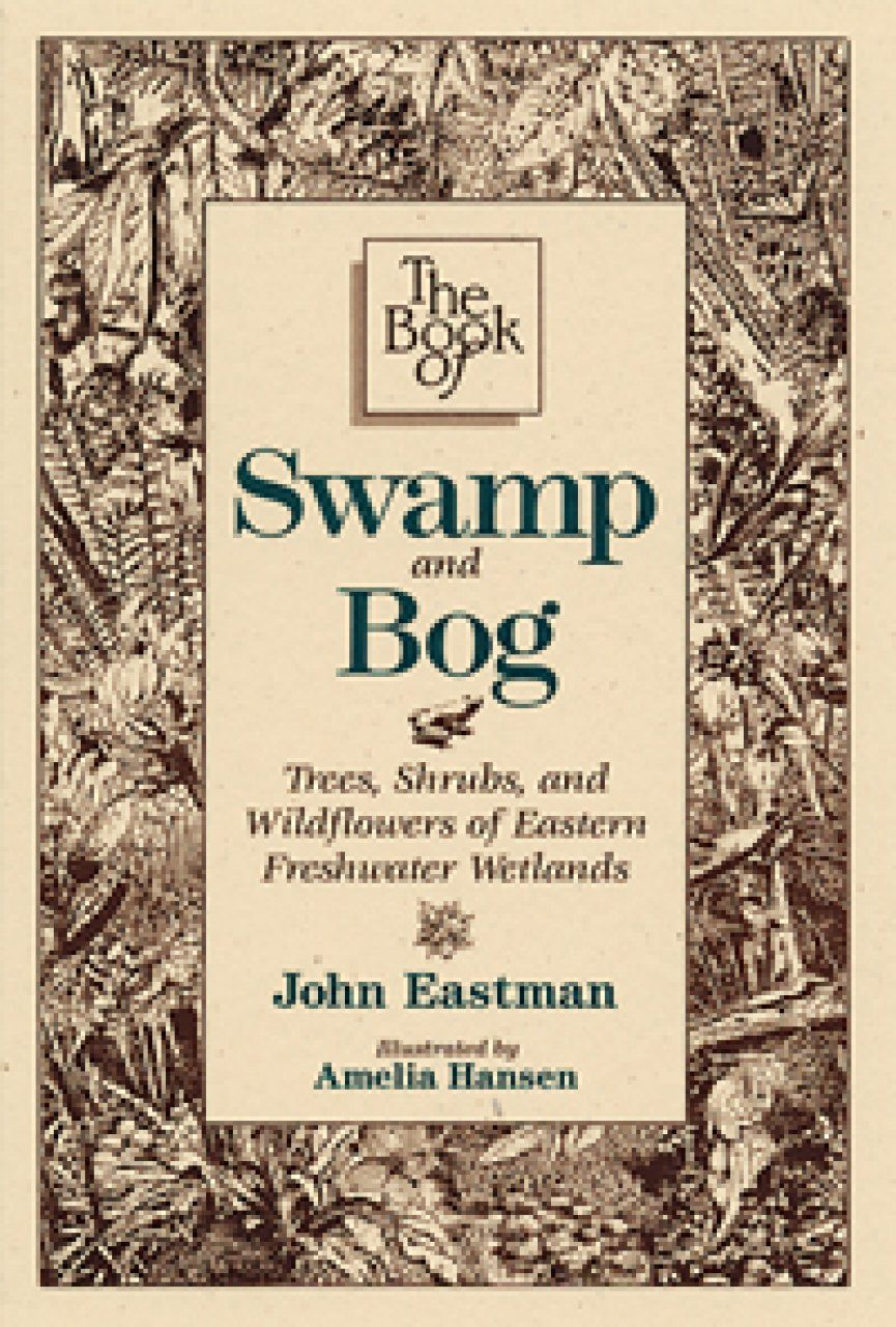 The Book of Swamp and Bog