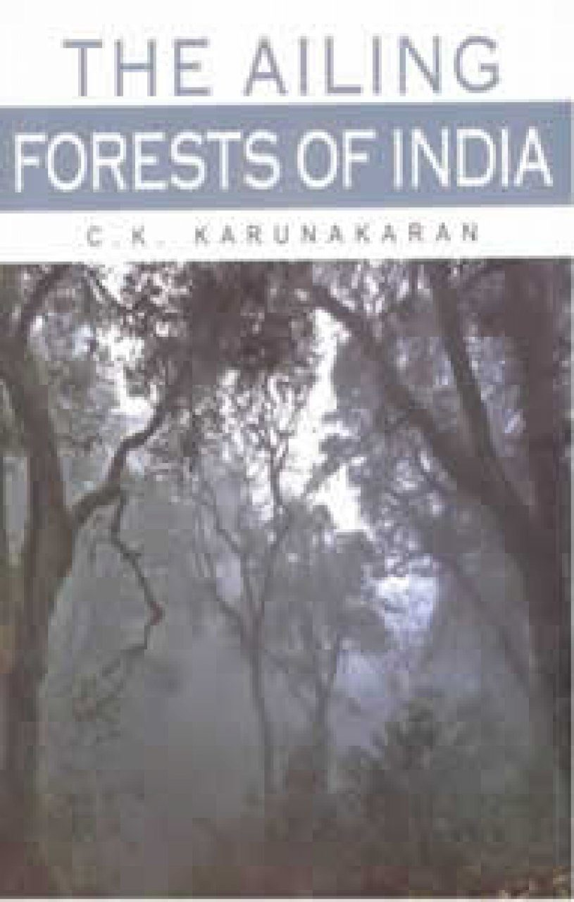 The Ailing Forests of India