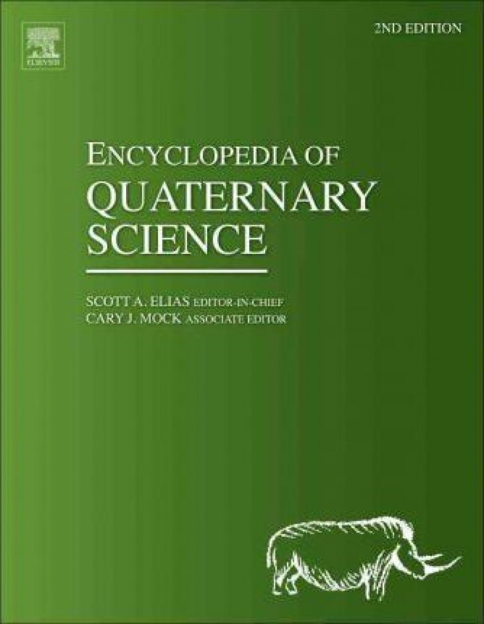 Encyclopedia of Quaternary Science (5-Volume Set)