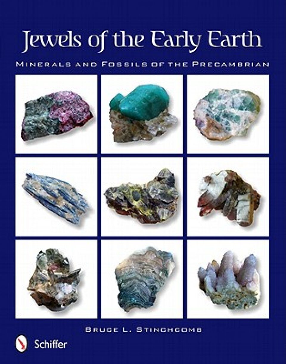 Jewels of the Early Earth: Minerals and Fossils of the Precambrian | NHBS  Academic & Professional Books