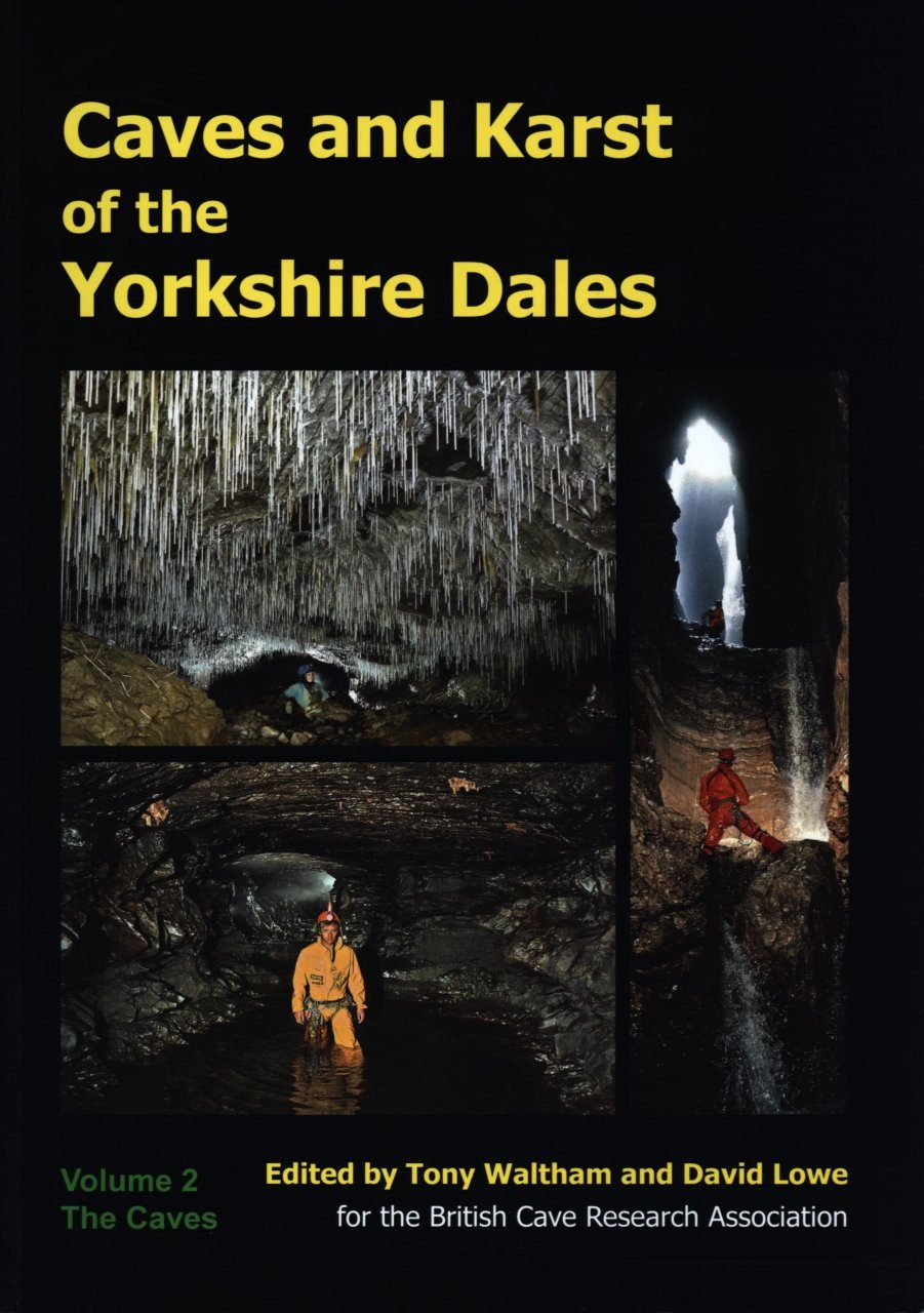 Caves and Karst of the Yorkshire Dales, Volume 2: The Caves