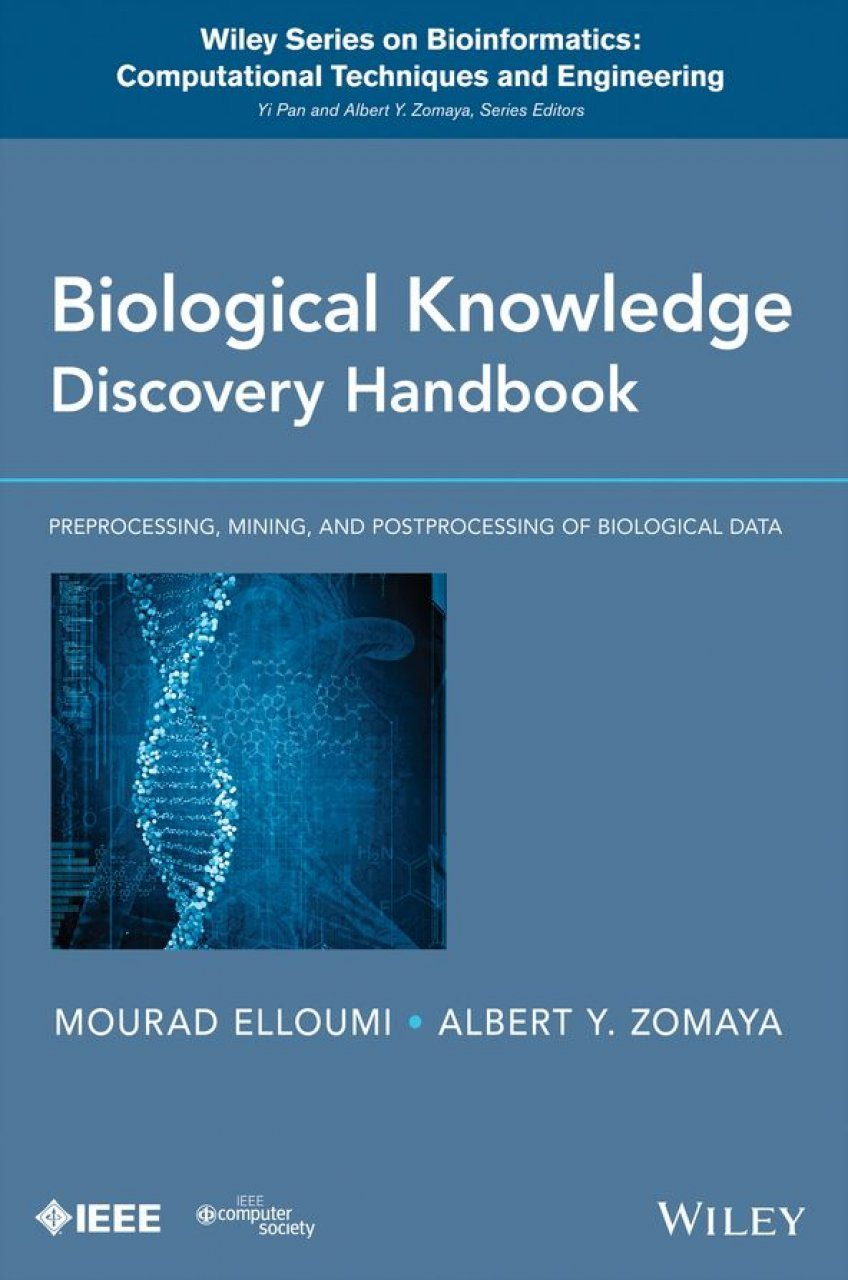 Biological Knowledge Discovery Handbook