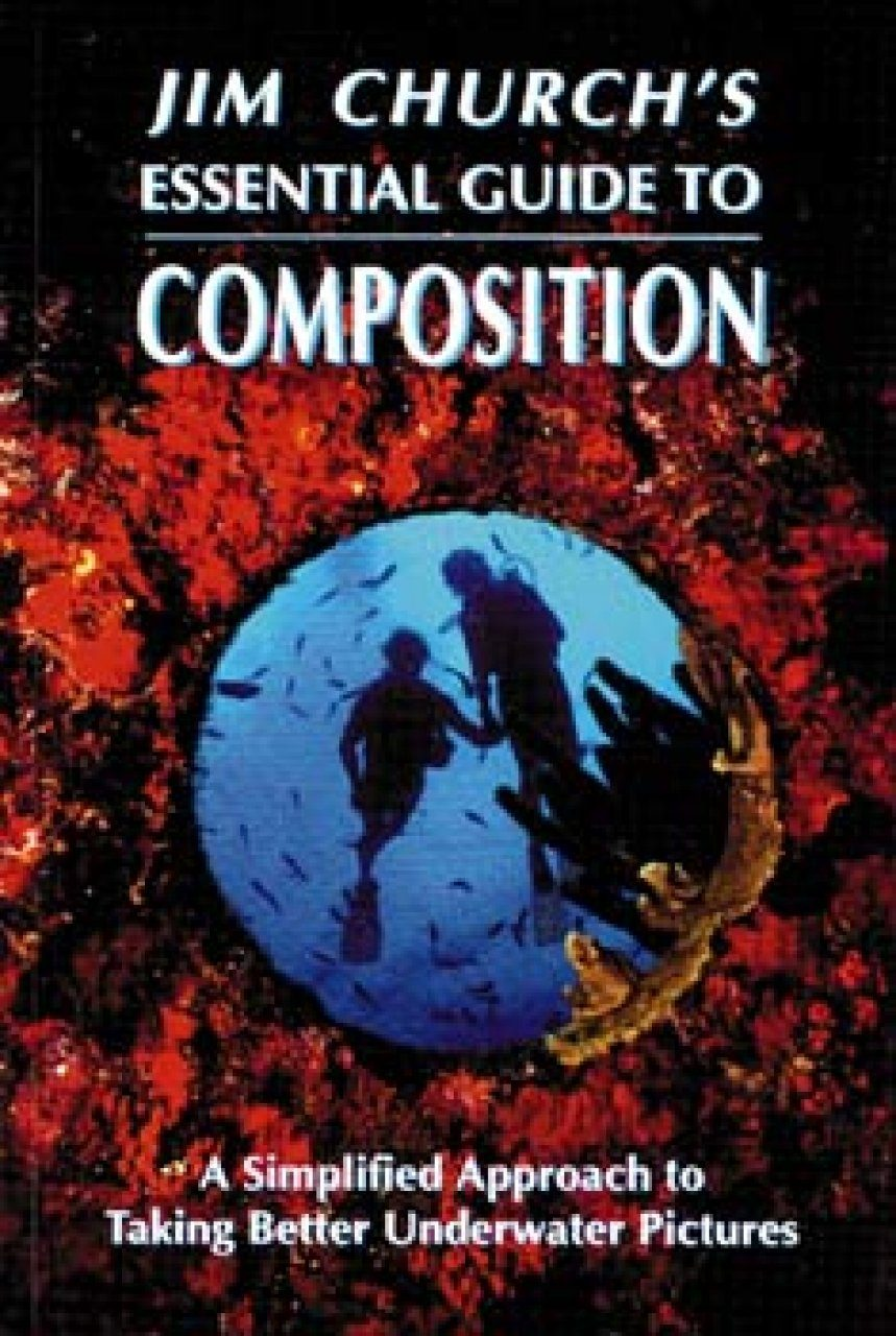Jim Church's Essential Guide to Composition
