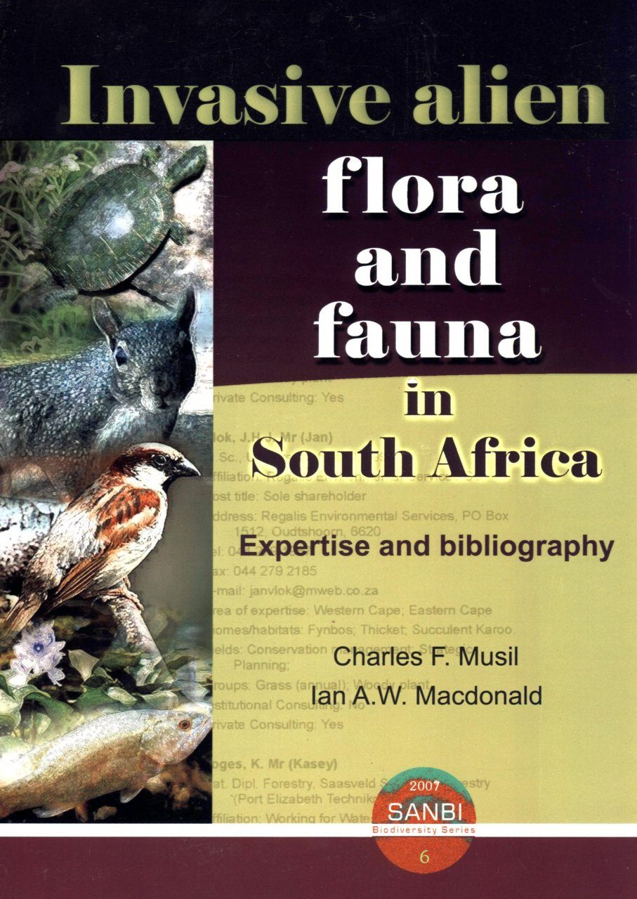 Invasive Alien Flora and Fauna in South Africa