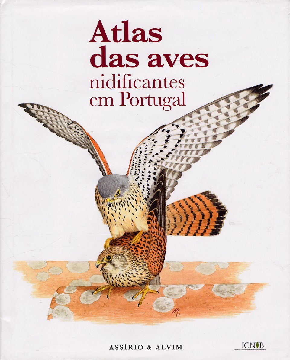 Atlas das Aves Nidificantes em Portugal (1999-2005) [Atlas of Breeding Birds in Portugal (1999-2005)]