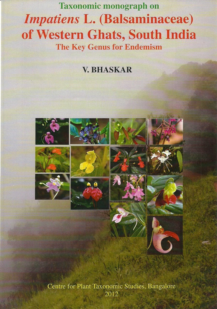 Taxonomic Monograph on Impatiens L. (Balsaminaceae) of Western Ghats, South India