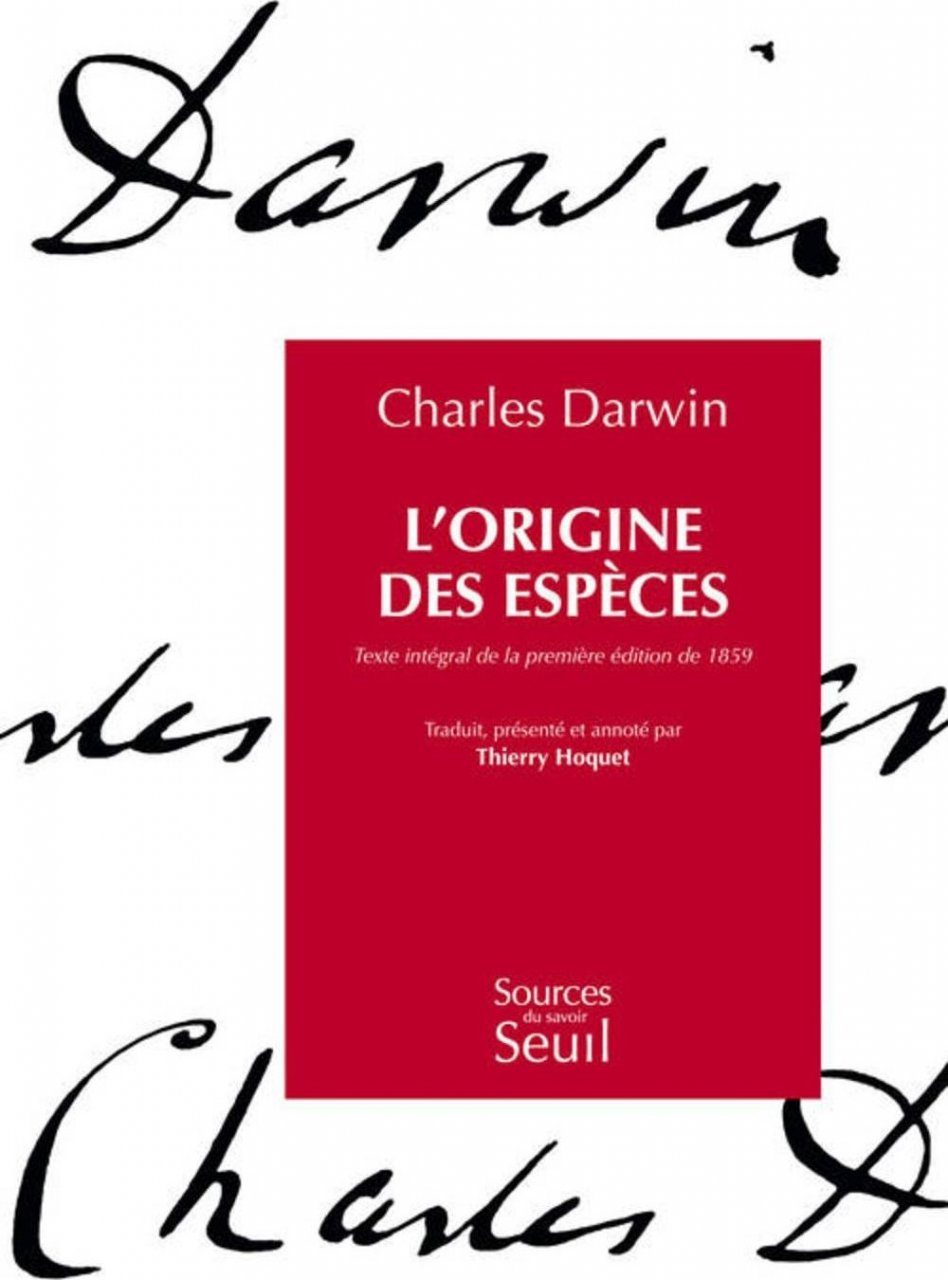 L'Origine Des Espèces: Texte Intégral de la Première Édition de 1859 [On the Origin of Species: Integral Text of the First Edition of 1859]