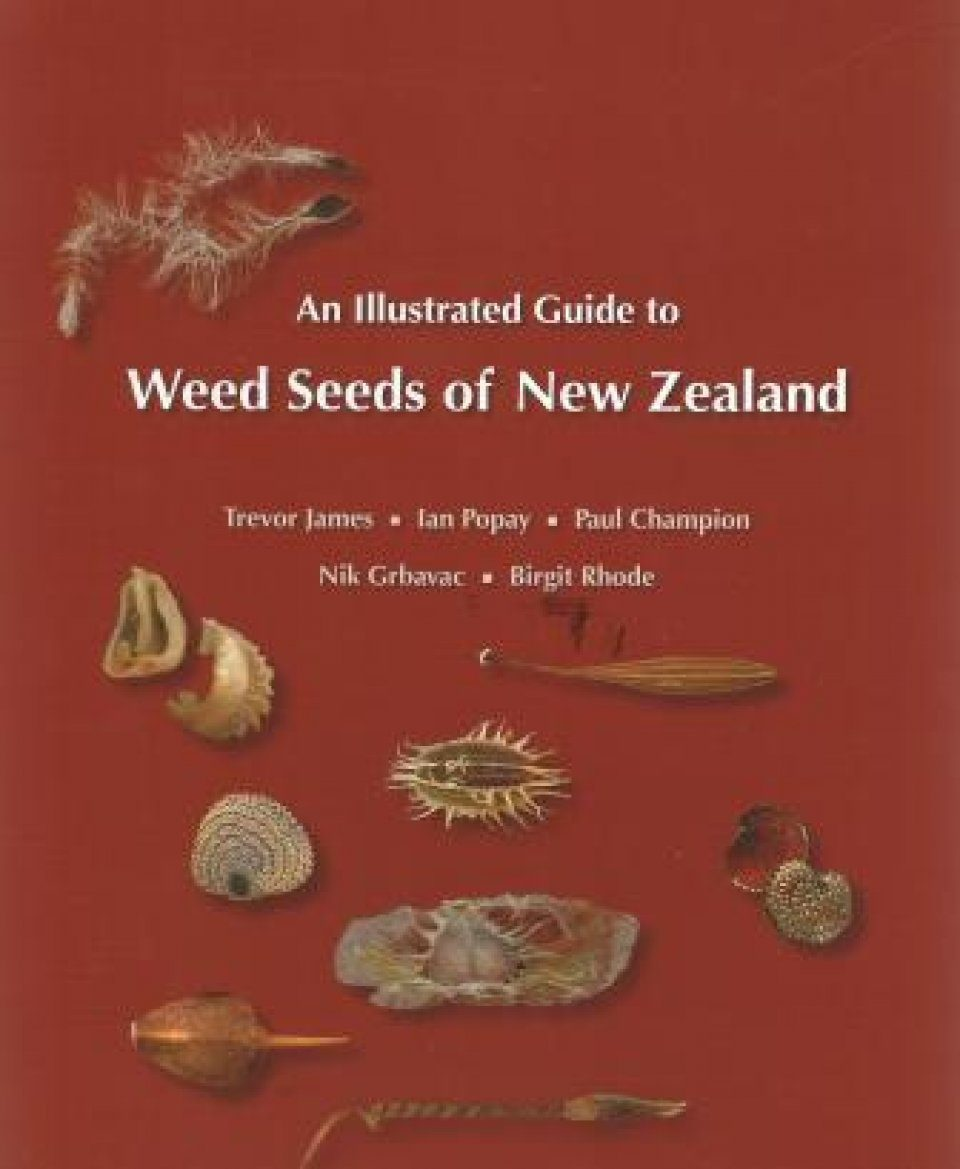 An Illustrated Guide to Weed Seeds of New Zealand