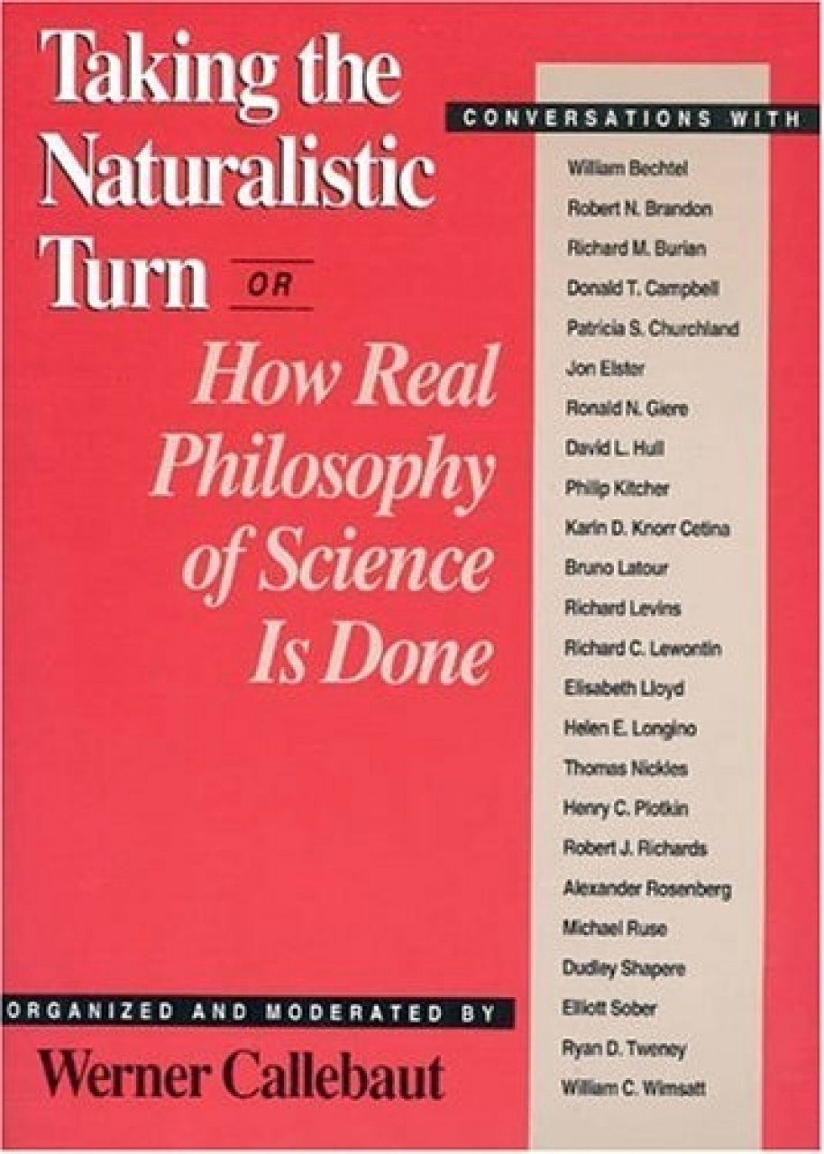 Taking the Naturalistic Turn, or How Real Philosophy of Science is Done