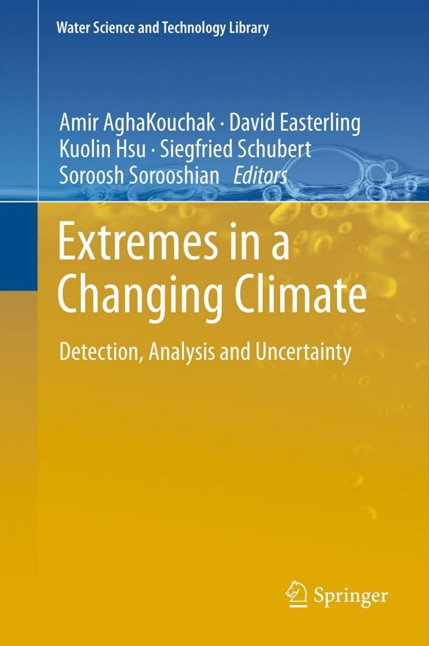 Extremes in a Changing Climate