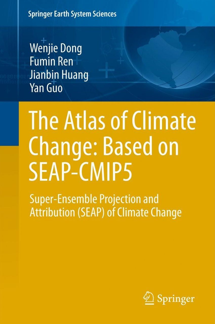 The Atlas of Climate Change-Based on SEAP-CMIP5