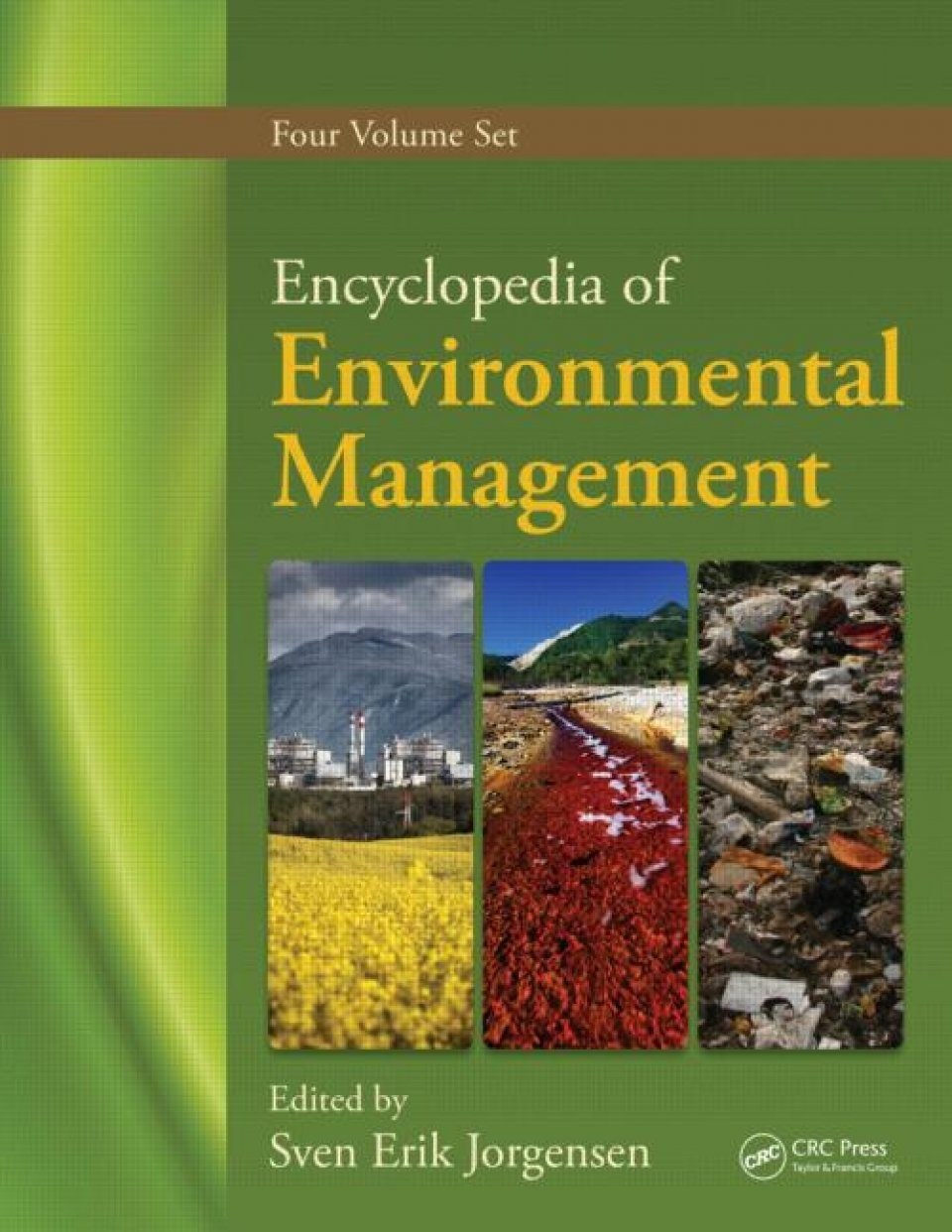 Encyclopedia of Environmental Management (5-Volume Set)