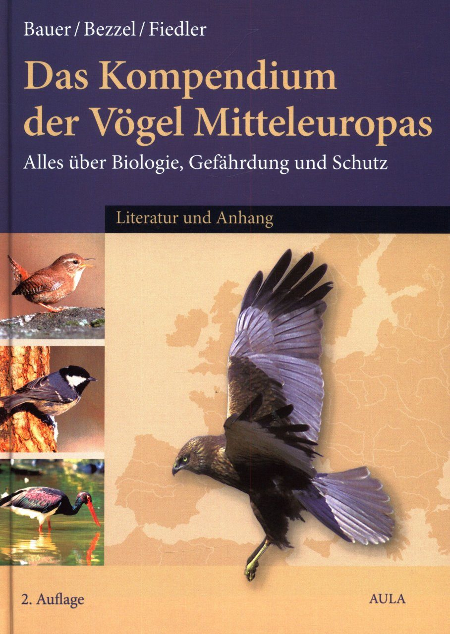Das Kompendium der Vögel Mitteleuropas: Literatur und Anhang [The Compendium of Birds of Central Europe: Literature and Appendix]