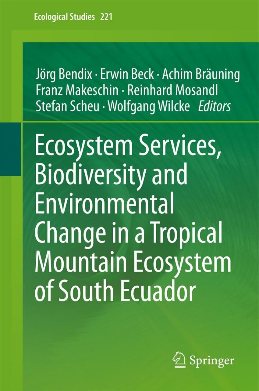 Ecosystem Services, Biodiversity and Environmental Change in a Tropical Mountain Ecosystem of South Ecuador