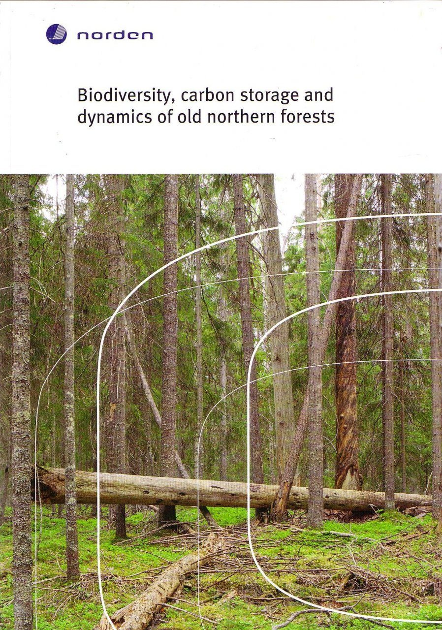 Biodiversity, Carbon Storage and Dynamics of Old Northern Forests