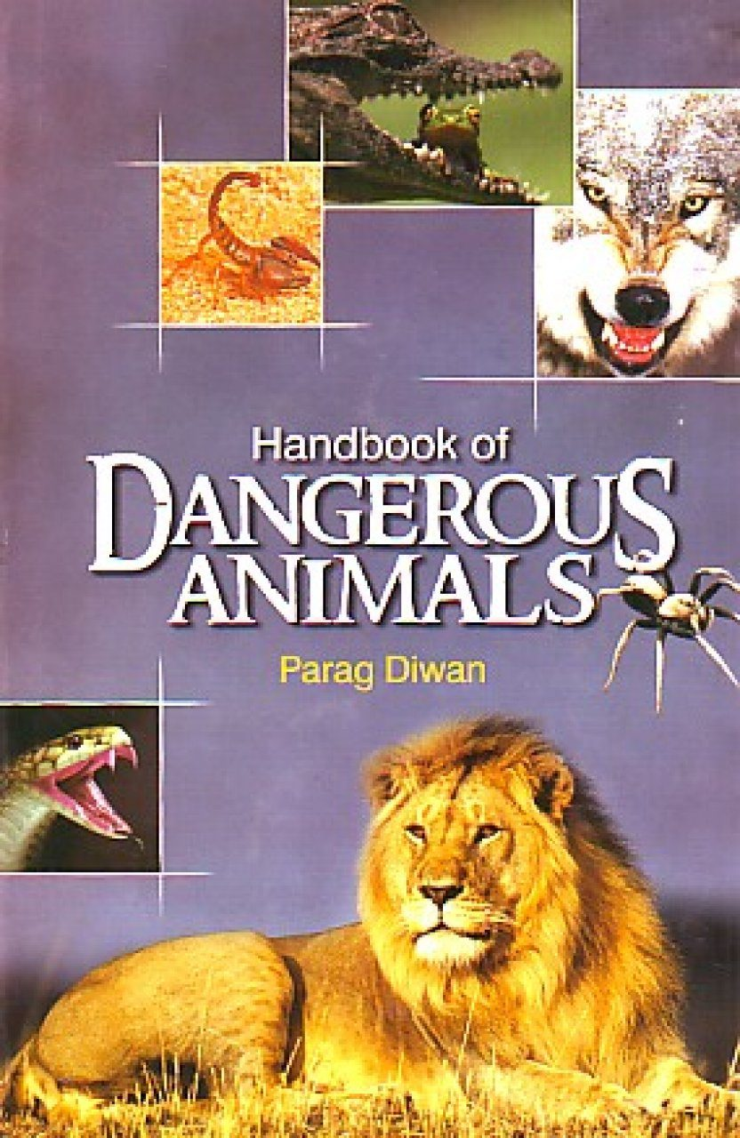 Handbook of Dangerous Animals [in India]