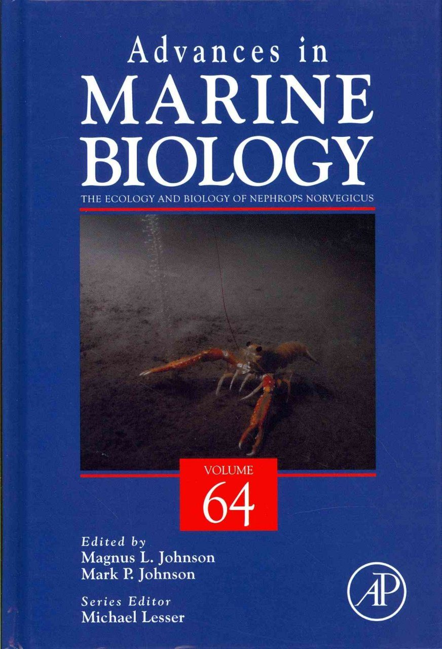 Advances in Marine Biology, Volume 64: The Ecology and Biology of Nephrops norvegicus