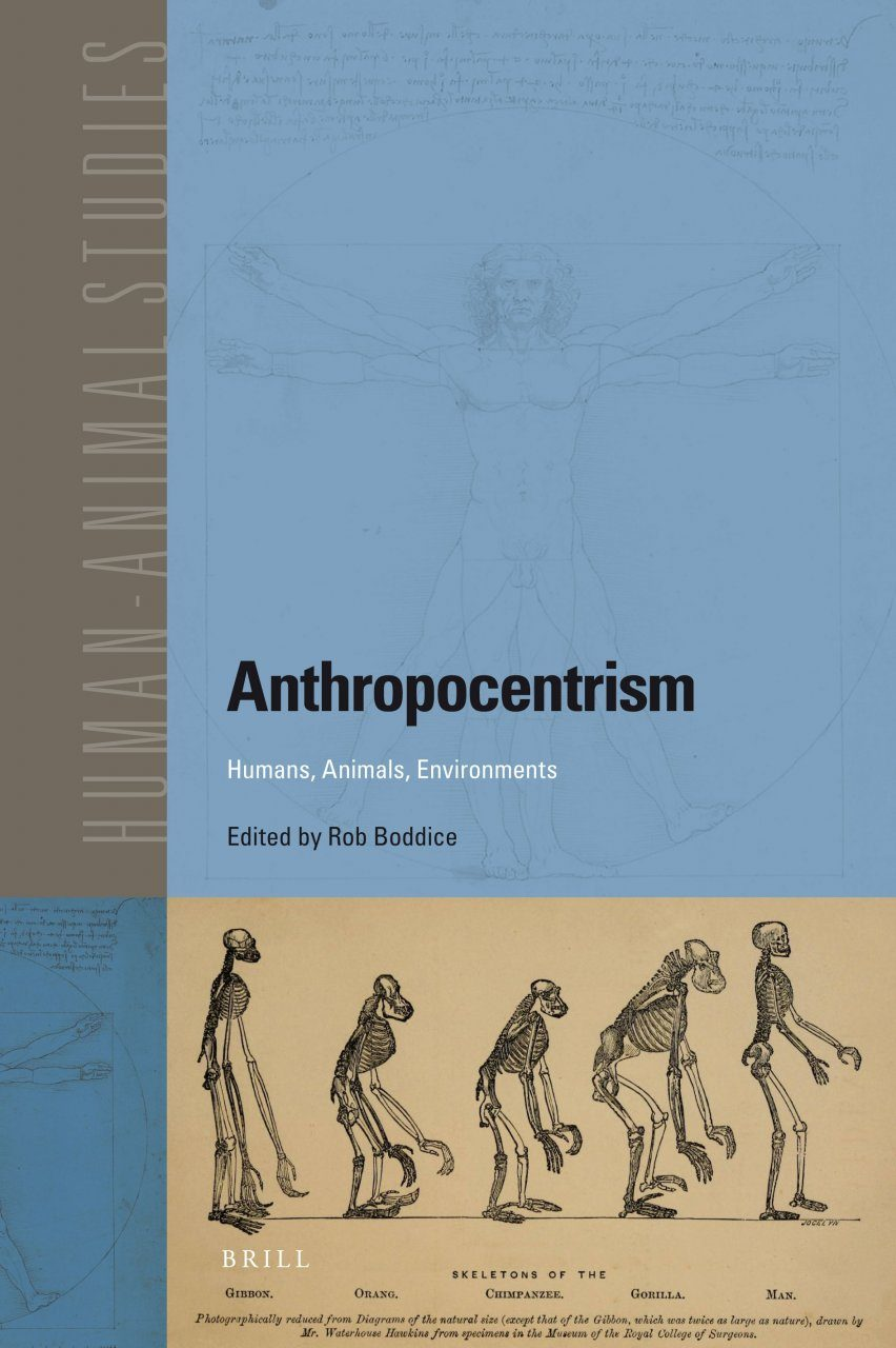 Anthropocentrism: Human, Animals, Environments