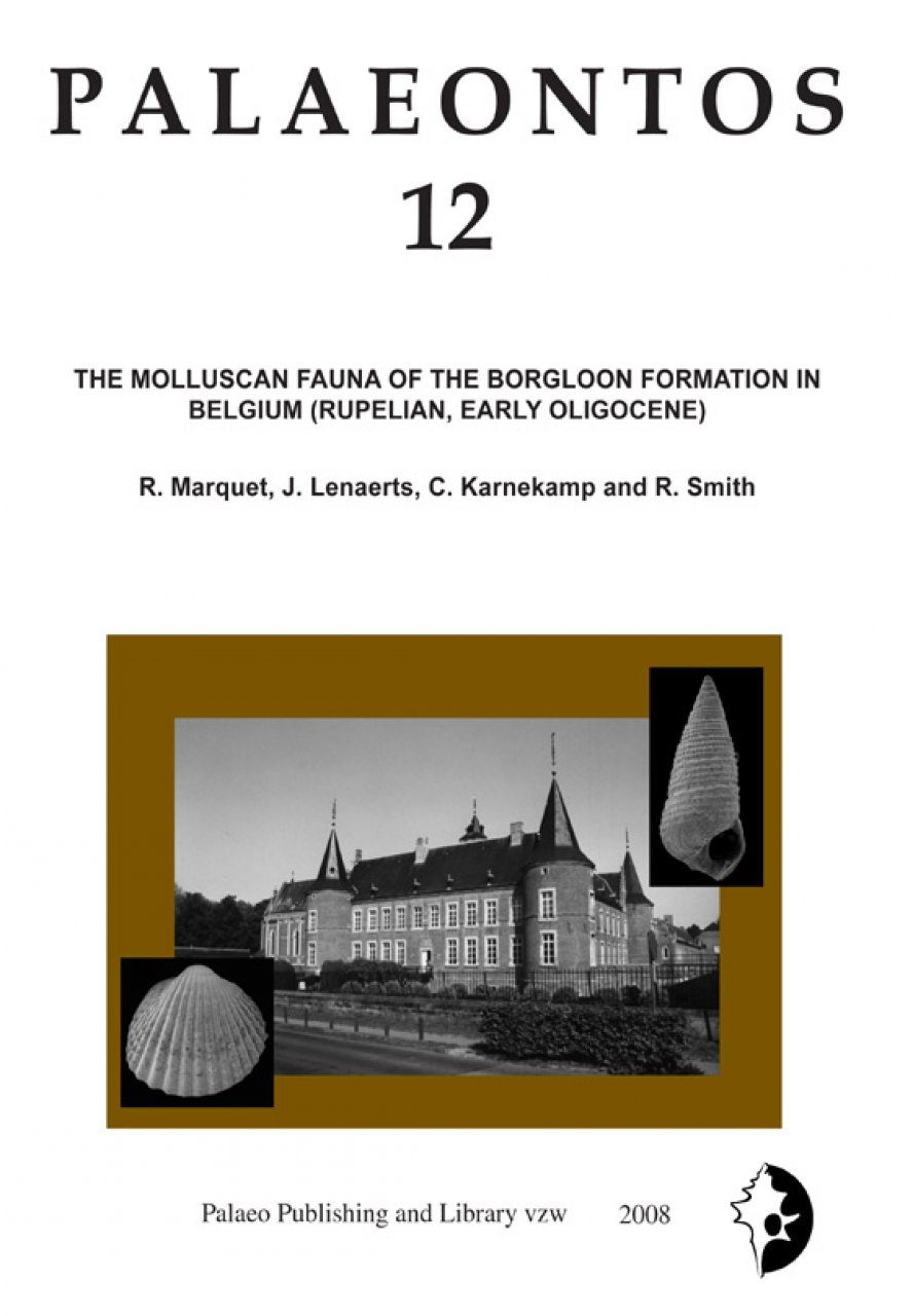 Palaeontos 12: The Molluscan Fauna of the Borgloon Formation in Belgium (Early Rupelian, Oligocene)