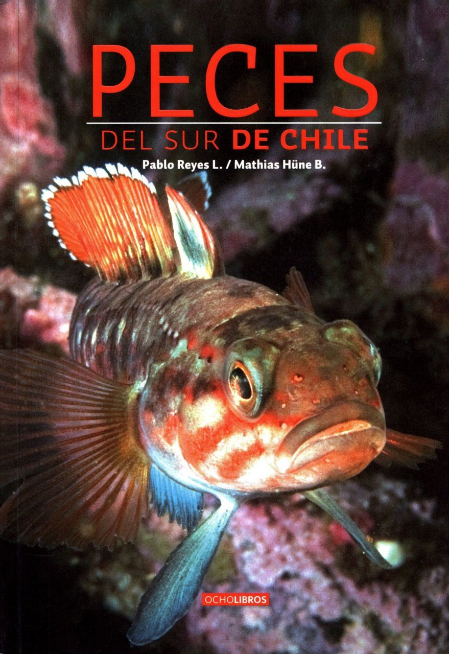 Peces del Sur de Chile [Fish of Southern Chile]