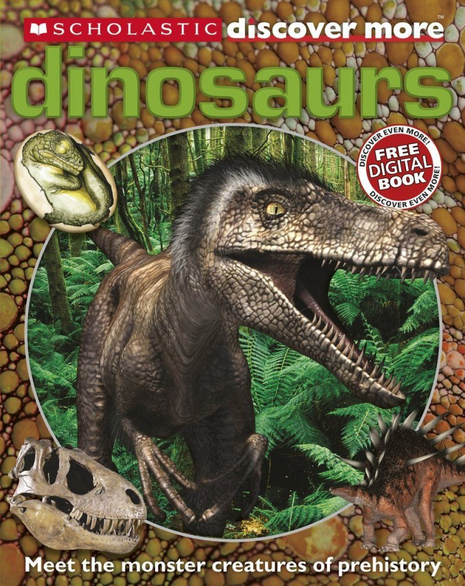 Discover More: Dinosaurs