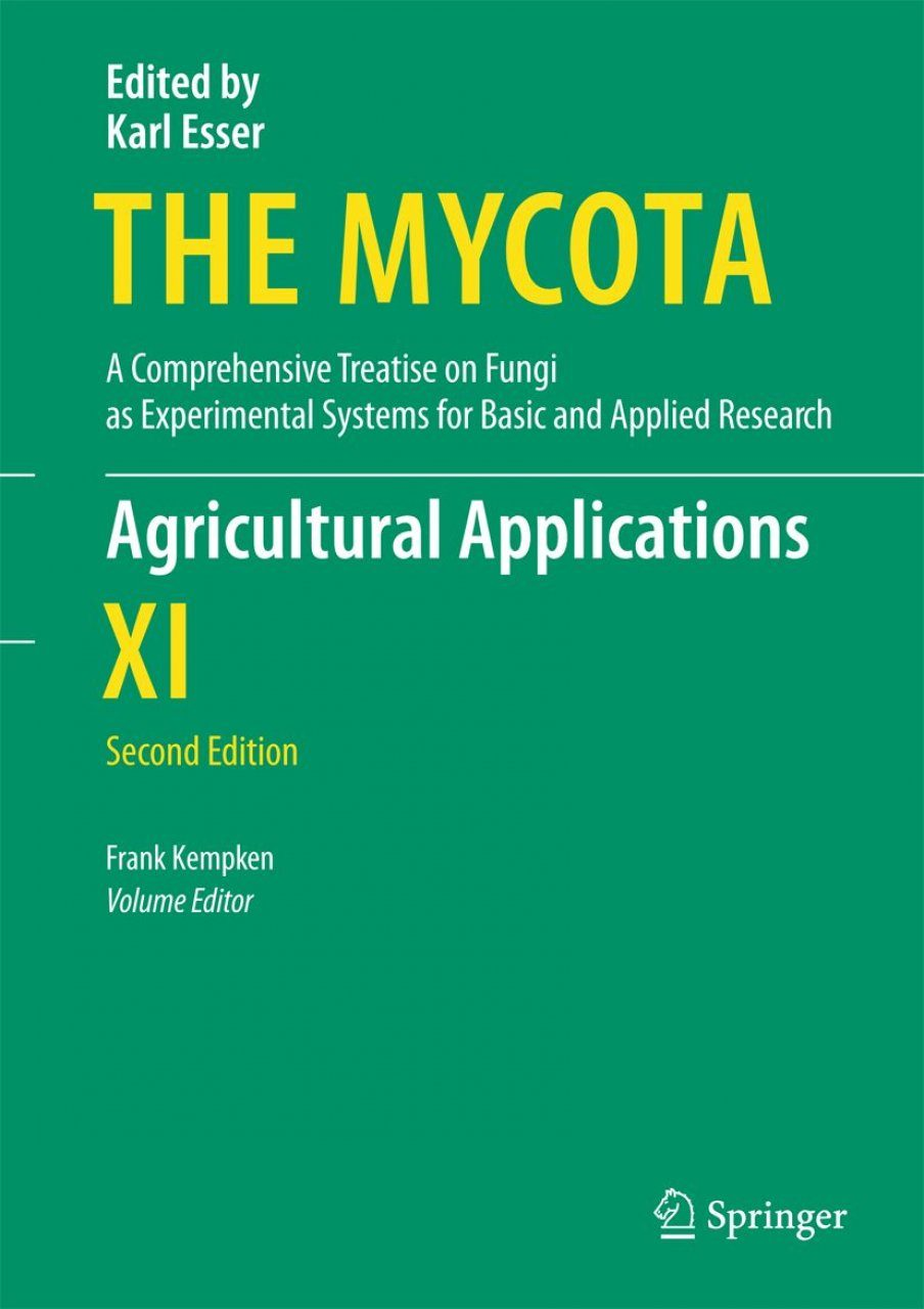The Mycota, Volume 11: Agricultural Applications