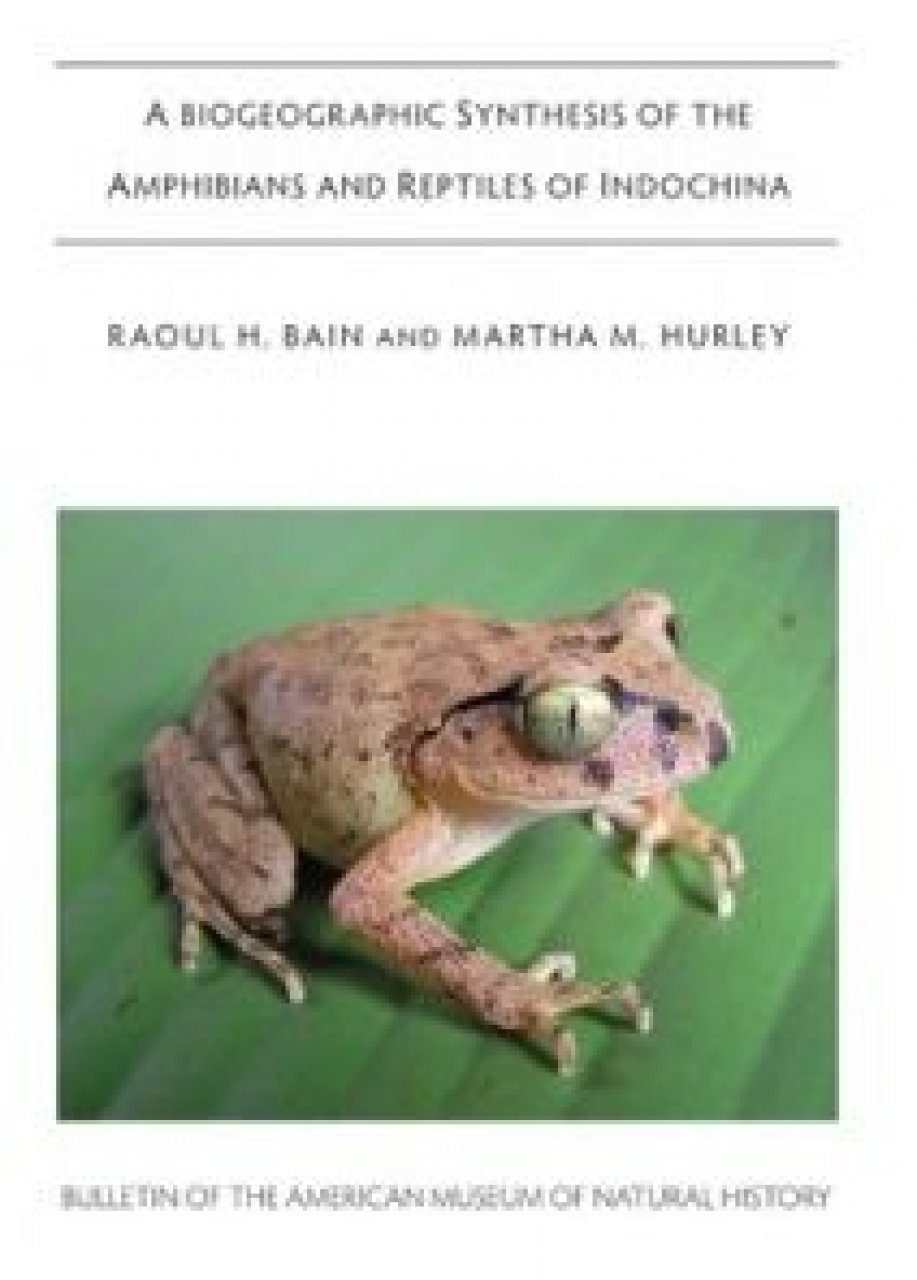 A Biogeographic Synthesis of the Amphibians and Reptiles of Indochina