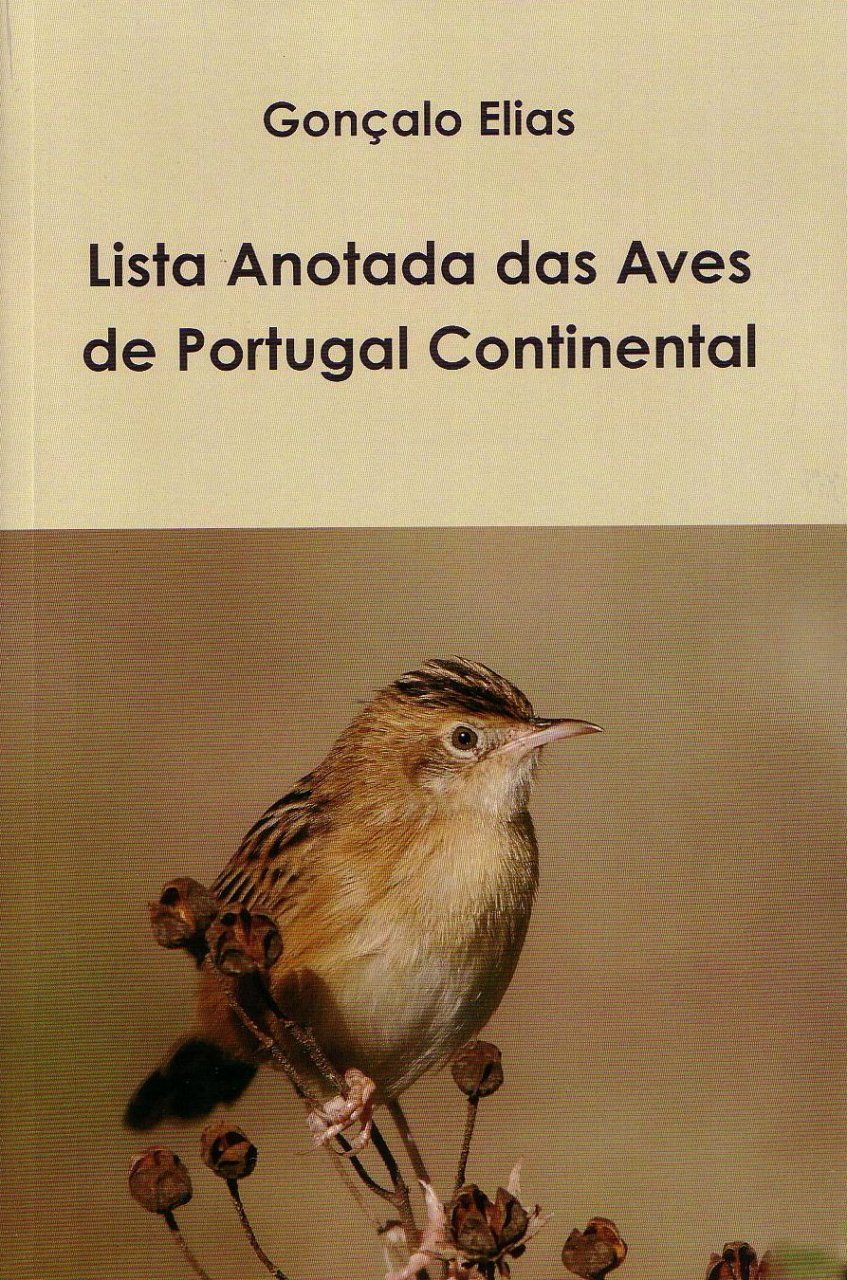 Lista Anotada das Aves de Portugal Continental [Annotated List of Birds of Mainland Portugal]