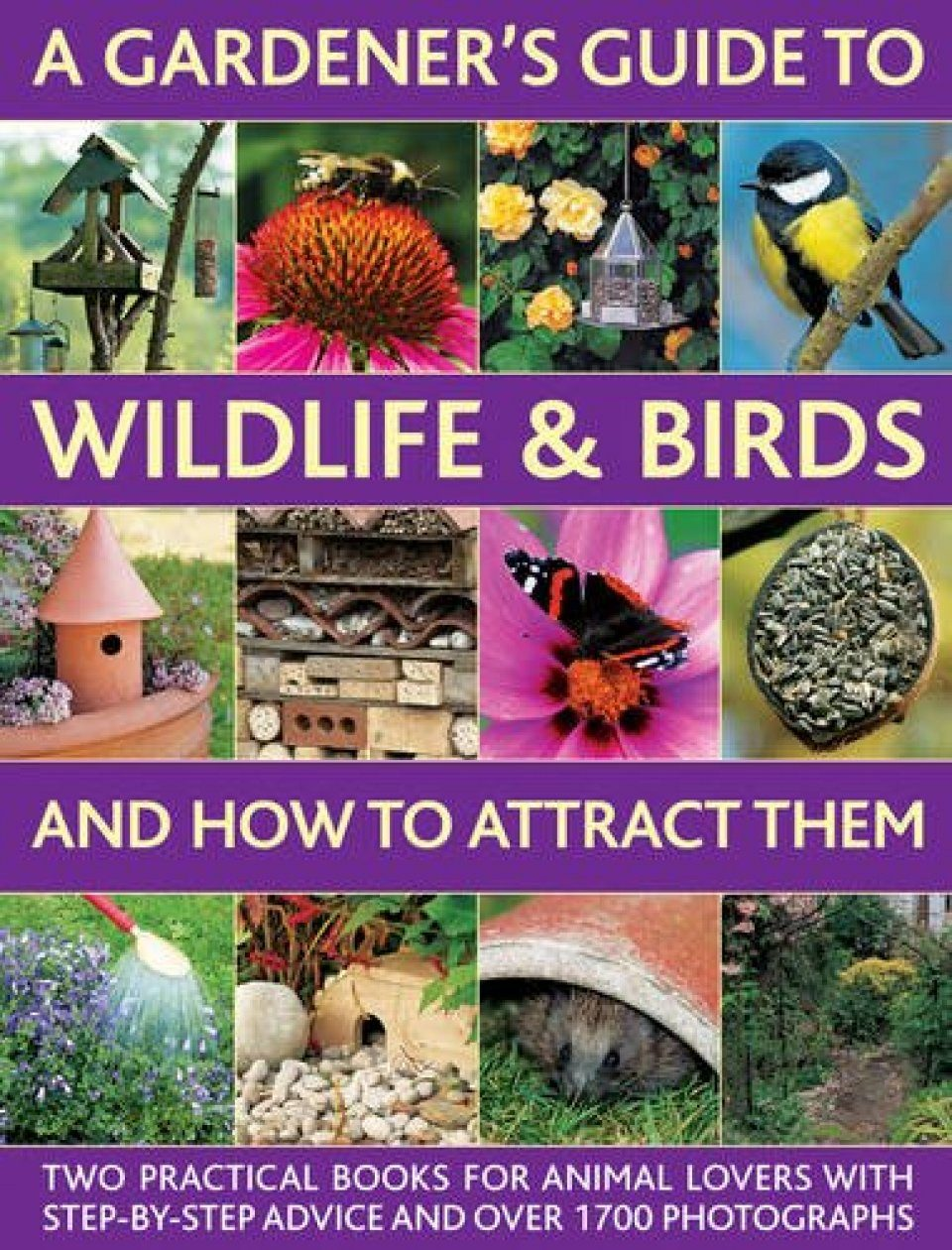 A Gardener's Guide to Wildlife & Birds and How to Attract Them (2-Volume Set)