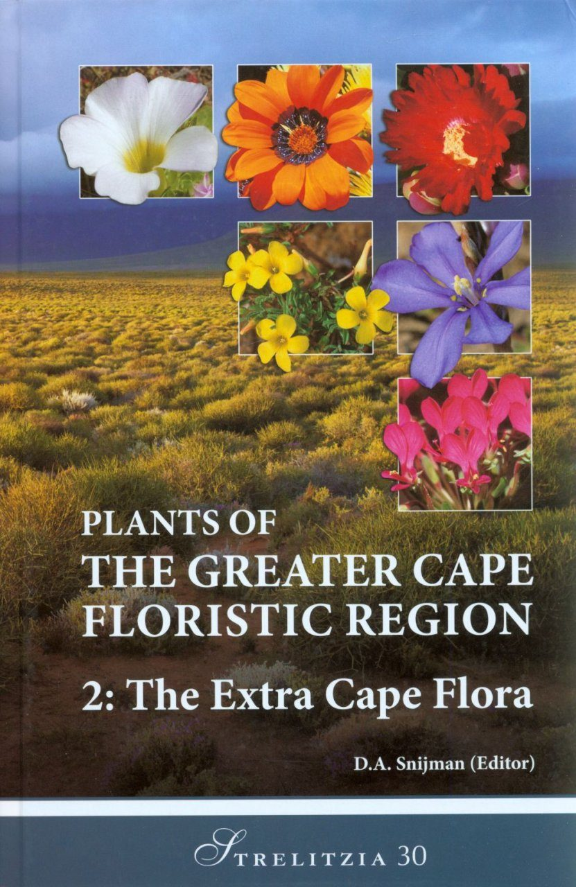 Plants of the Greater Cape Floristic Region, Volume 2
