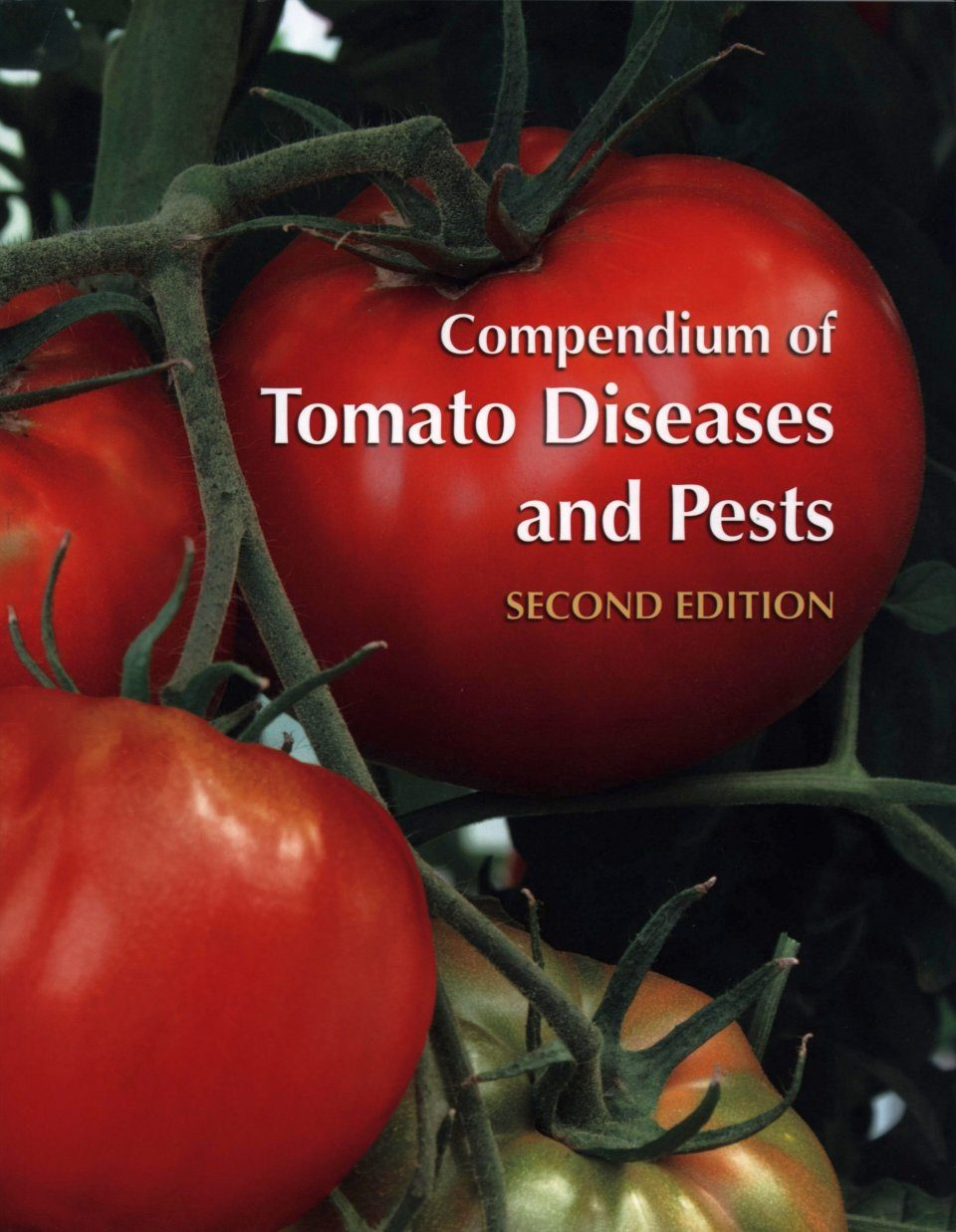 Compendium of Tomato Diseases and Pests