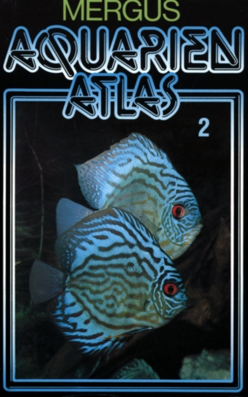 Aquarien Atlas, Band 2 [Aquarium Atlas, Volume 2]