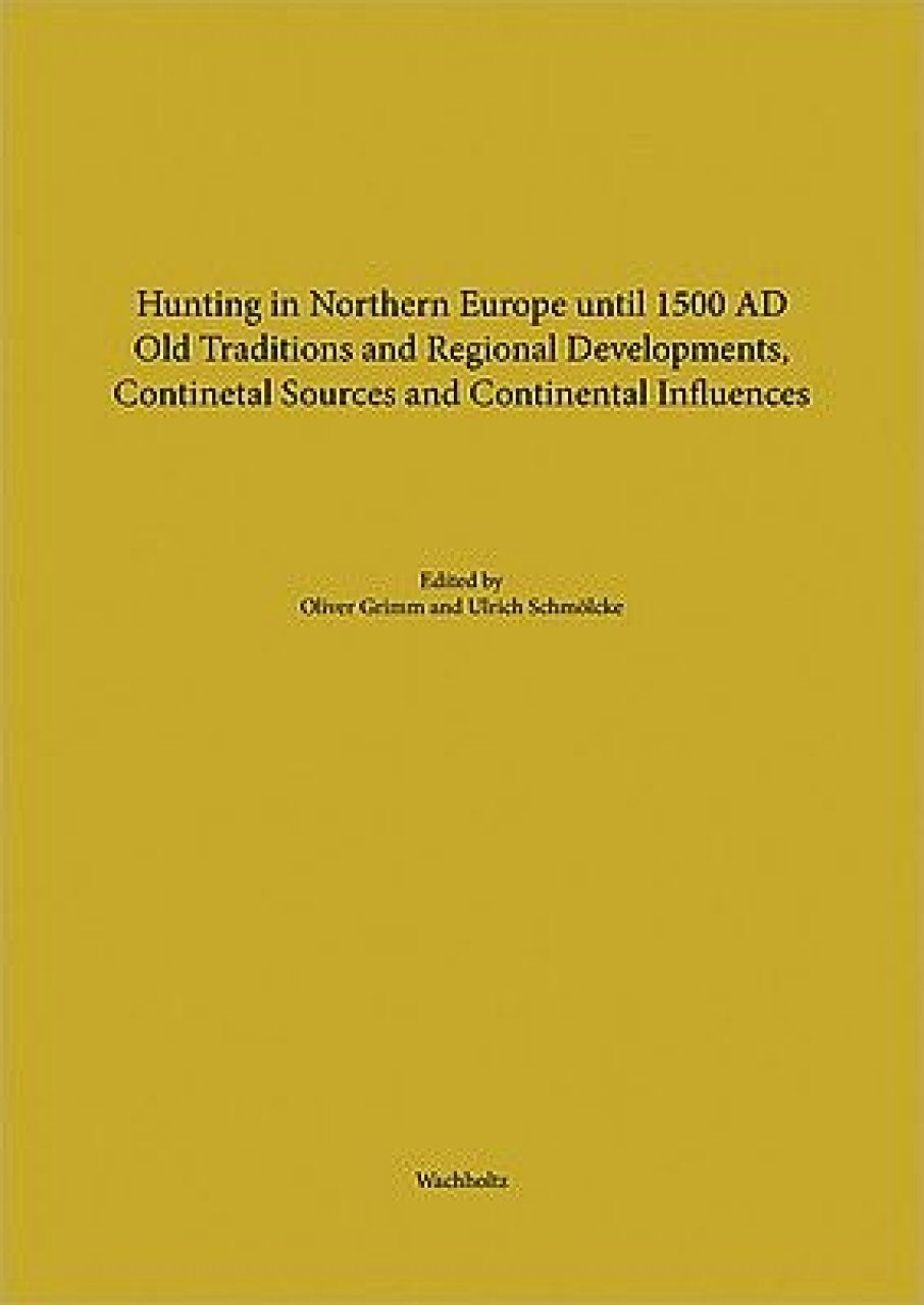 Hunting in Northern Europe until 1500 AD