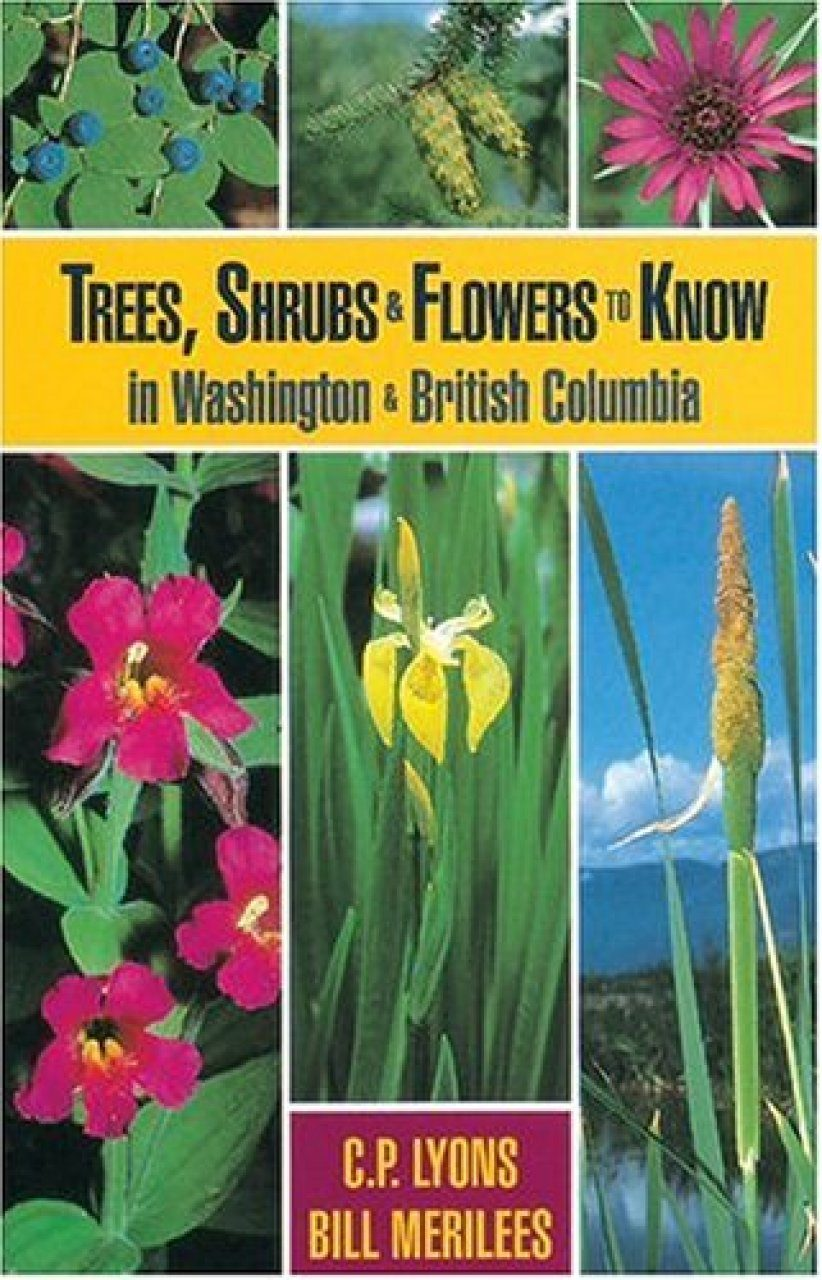 Trees, Shrubs and Flowers to Know in Washington & British Columbia