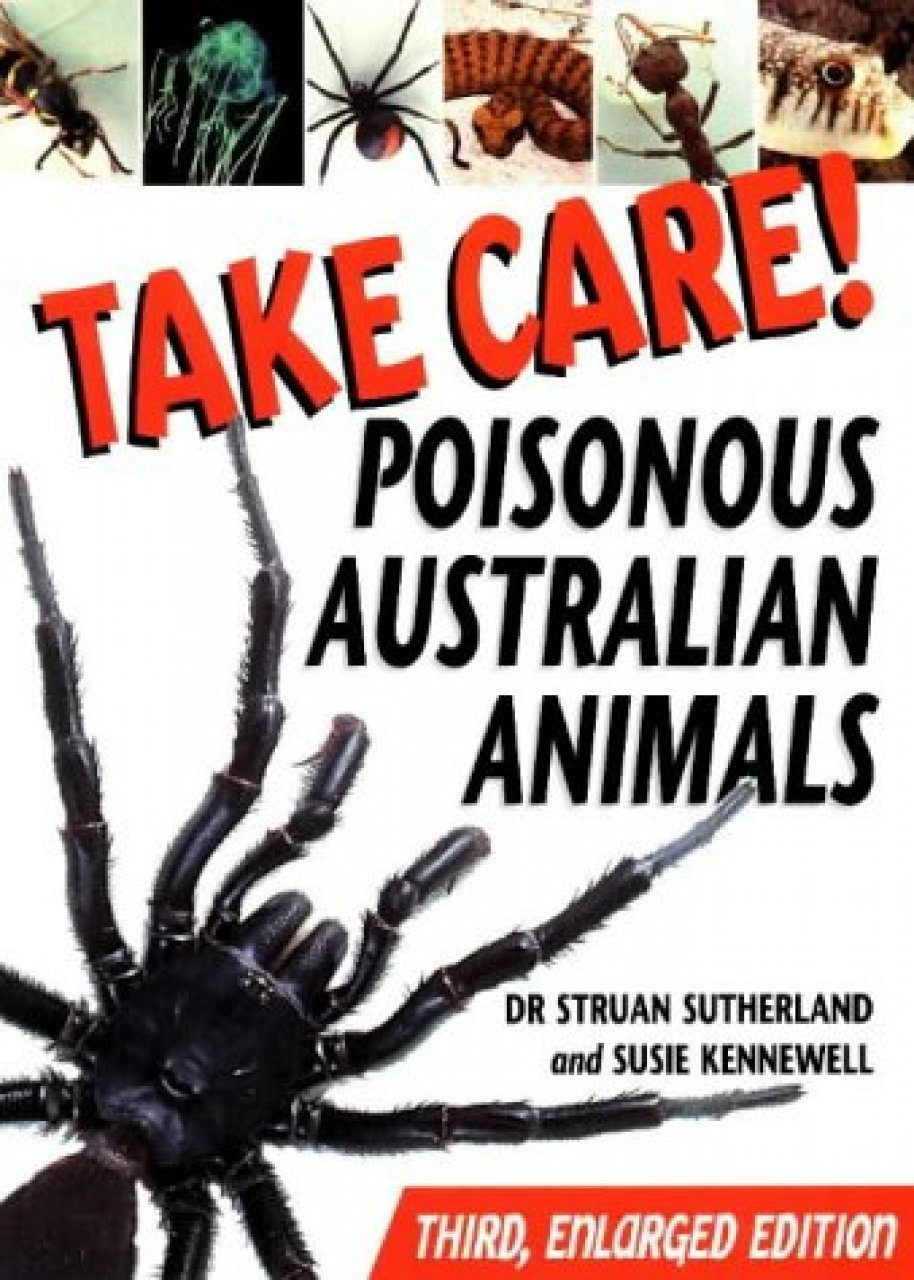 Take Care!: Poisonous Australian Animals