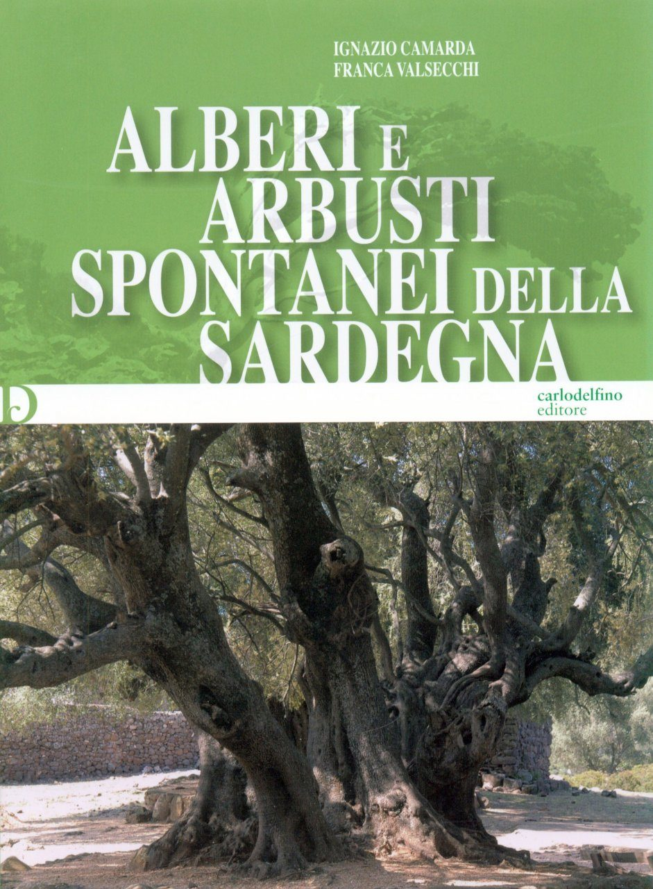 Alberi e Arbusti Spontanei della Sardegna [Spontaneous Trees and Shrubs of Sardinia]
