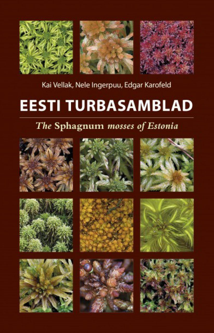 The Sphagnum Mosses of Estonia / Eesti Turbasamblad