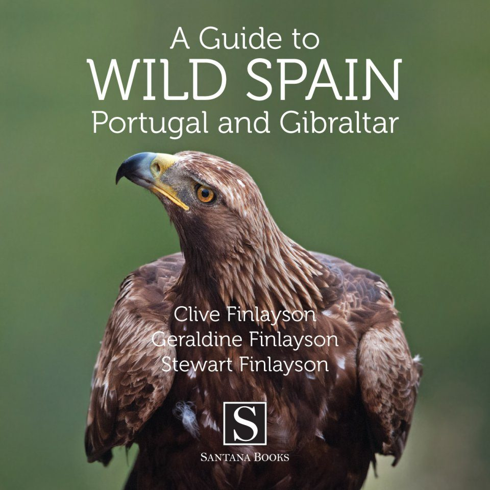 A Guide to Wild Spain, Portugal and Gibraltar