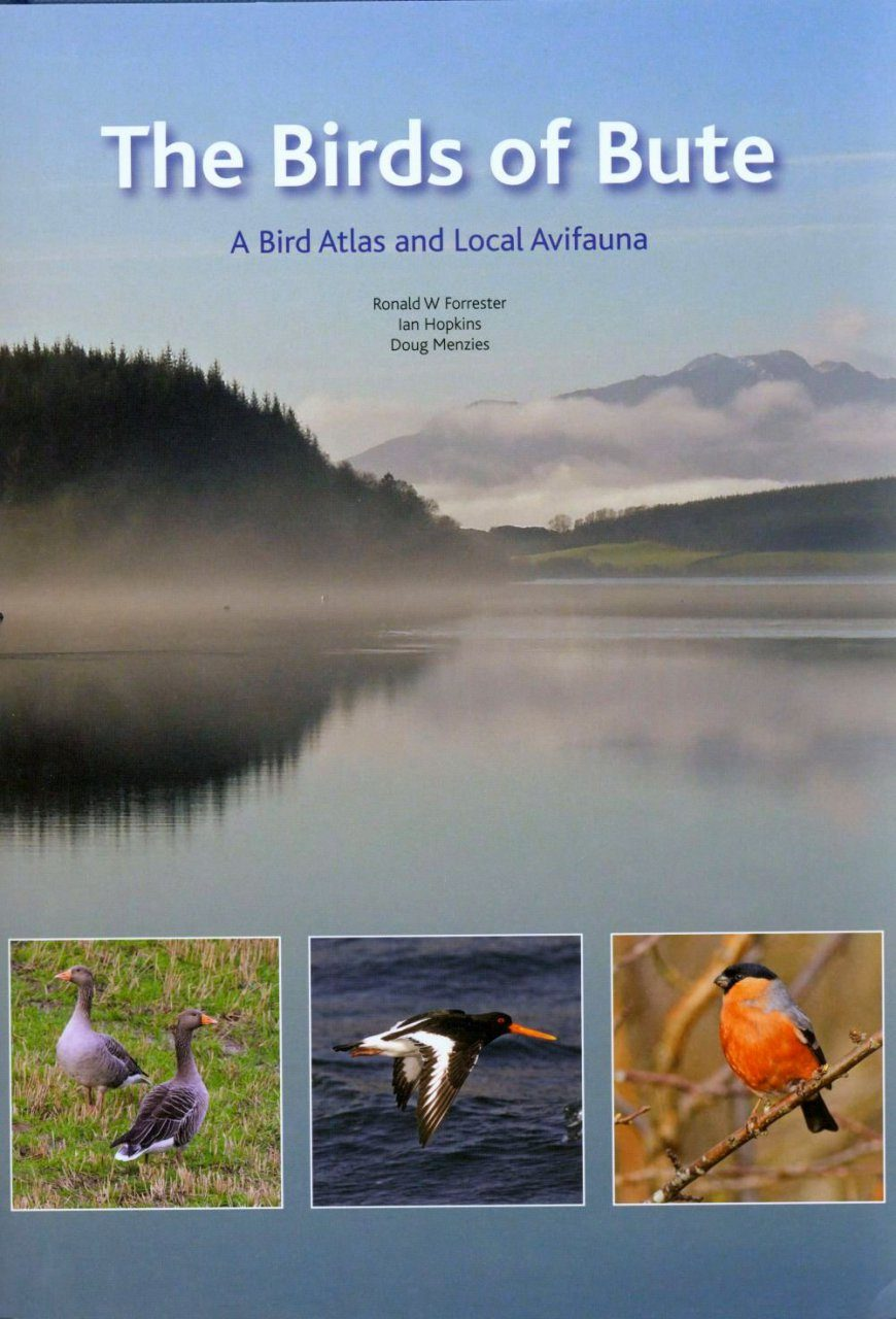 The Birds Of Bute A Bird Atlas And Local Avifauna Ronald W  # Magasins Fly A Colmac