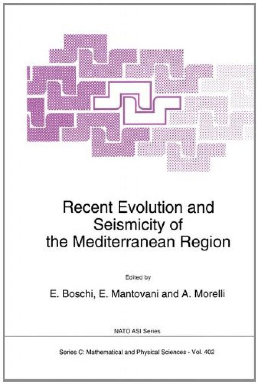 Recent Evolution and Seismicity of the Mediterranean Region