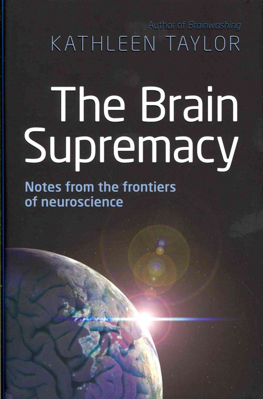 The Brain Supremacy