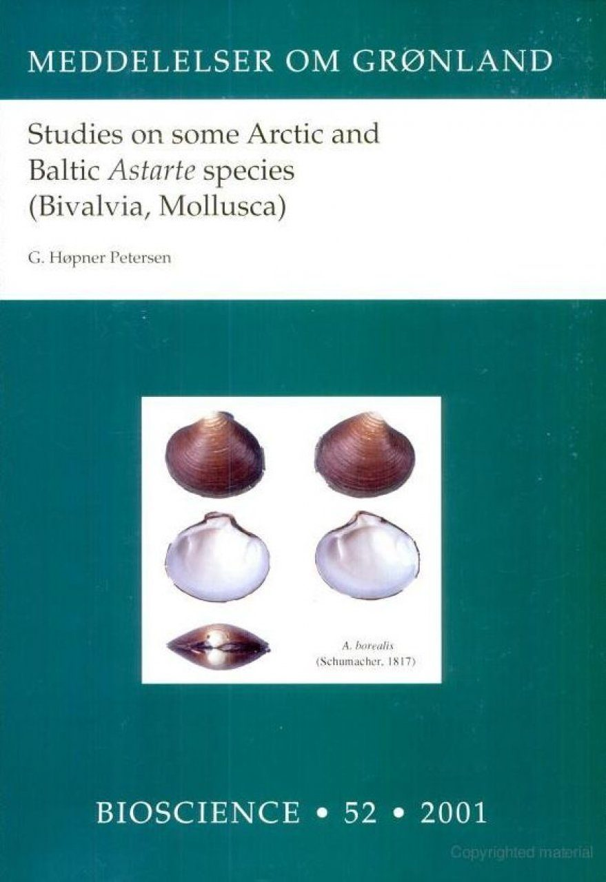 Studies on Some Arctic and Baltic Astarte Species (Bivalvia, Mollusca)