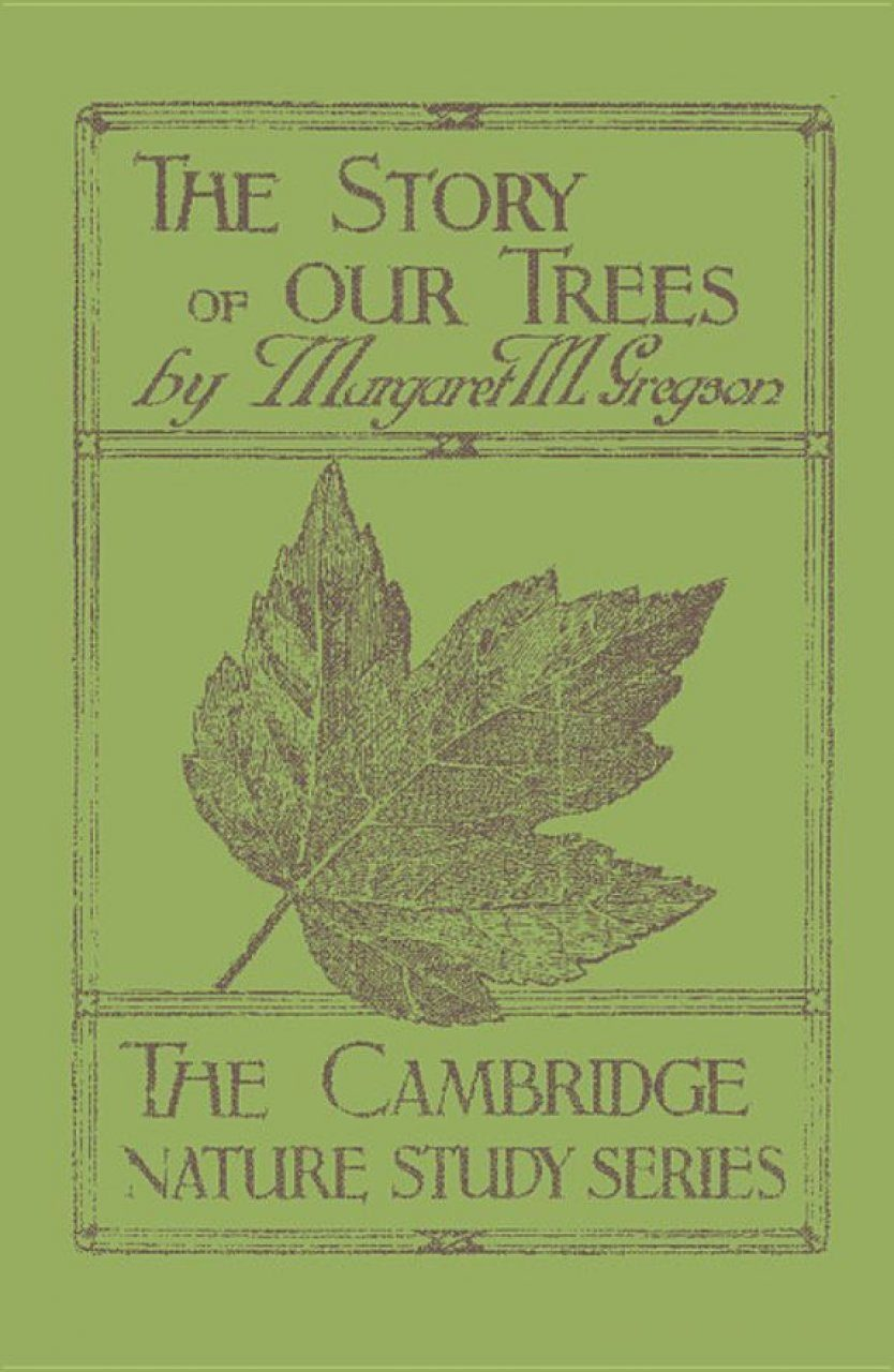 The Story of our Trees