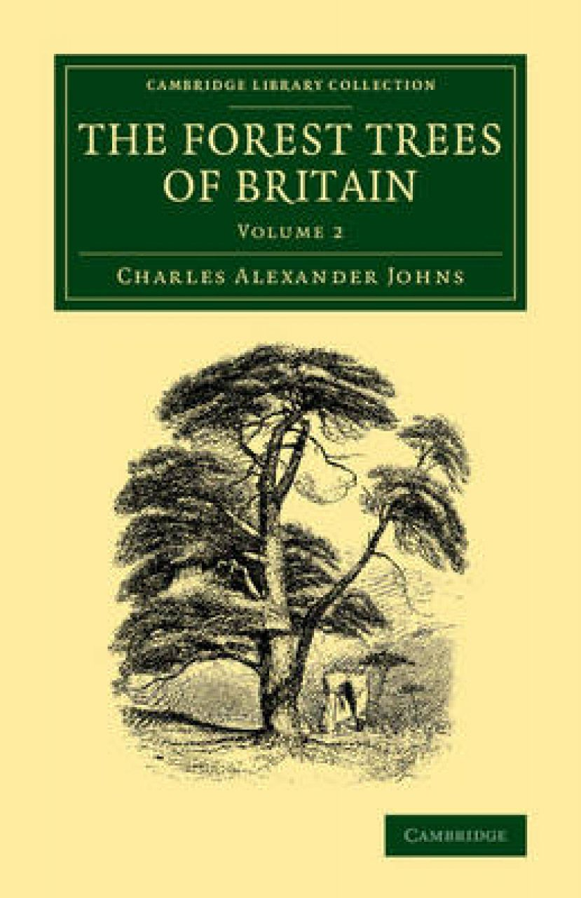 The Forest Trees of Britain, Volume 2