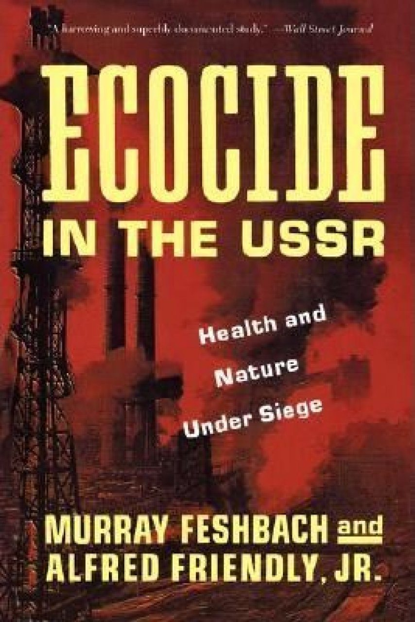 Ecocide in the USSR