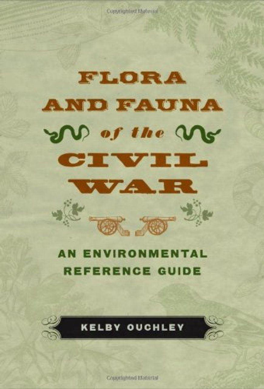 Flora and Fauna of the Civil War