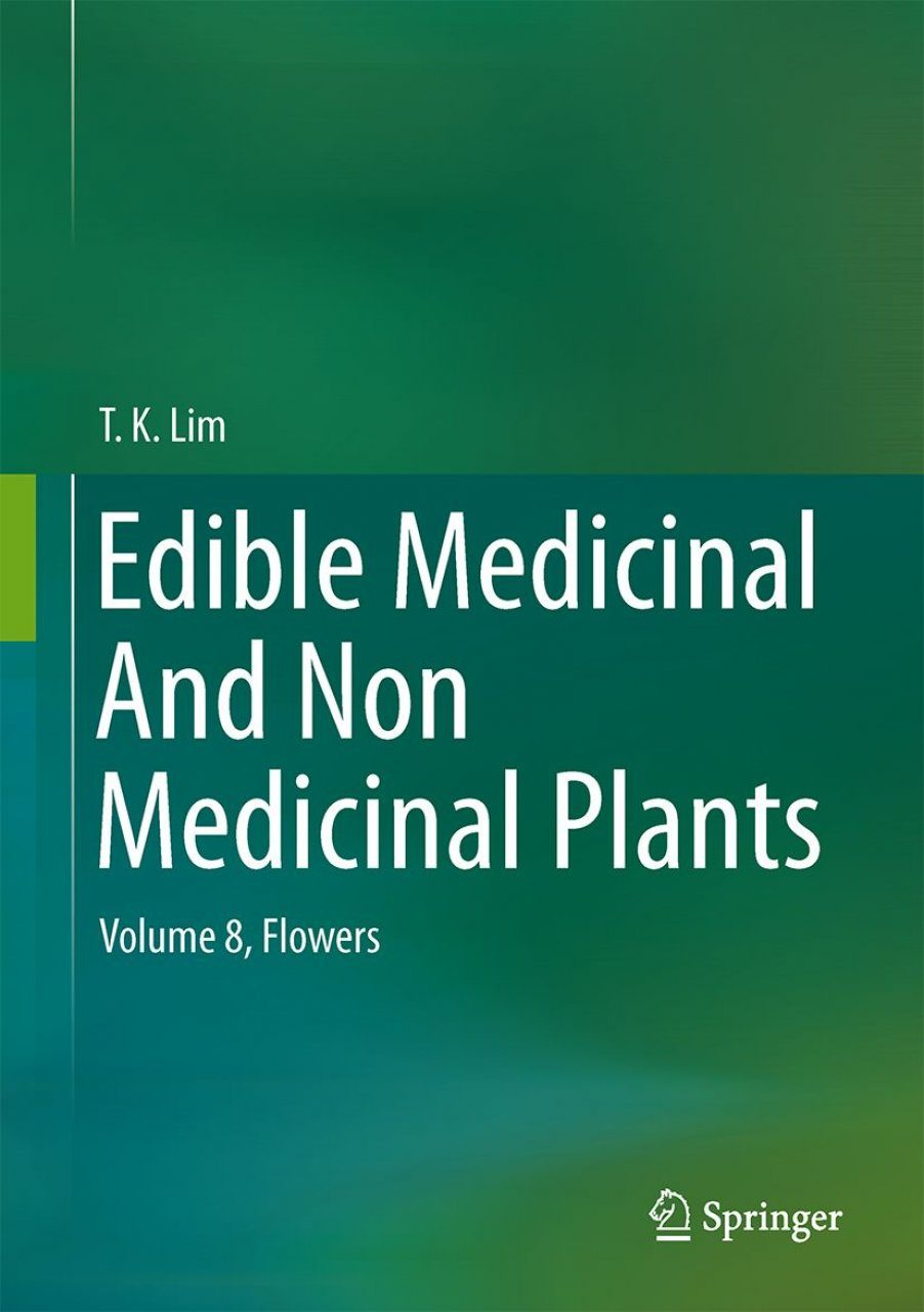 Edible Medicinal and Non-Medicinal Plants, Volume 8: Flowers