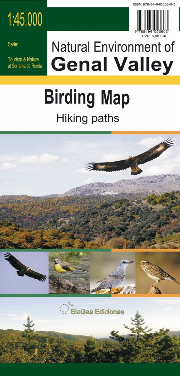 Birding Map of the Natural Environment of Genal Valley (Málaga) / Mapa Ornitológico del Entorno Natural del Valle del Genal (Málaga)