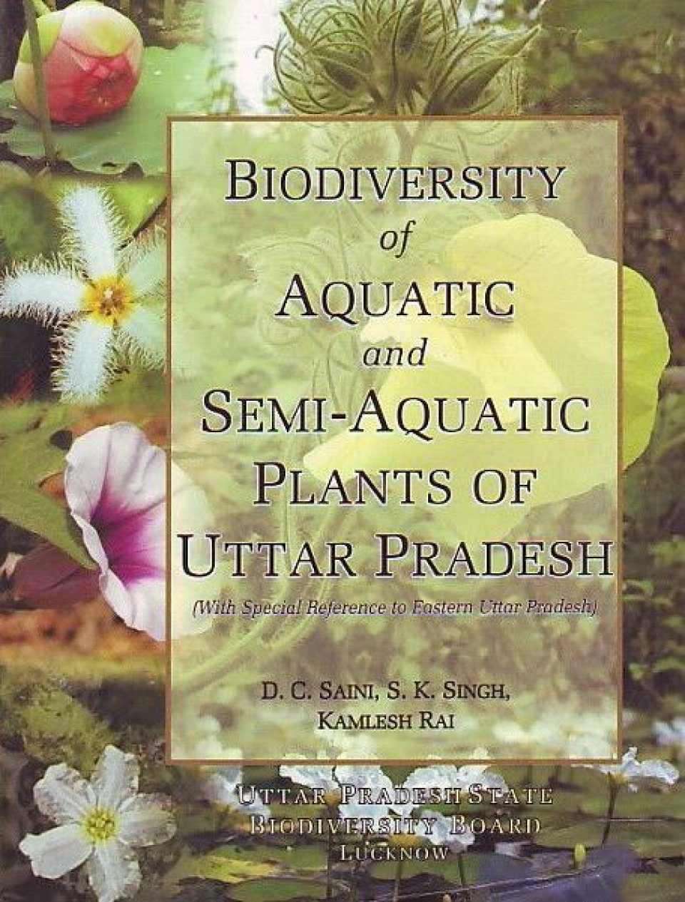 Biodiversity of Aquatic and Semi-Aquatic Plants of Uttar Pradesh