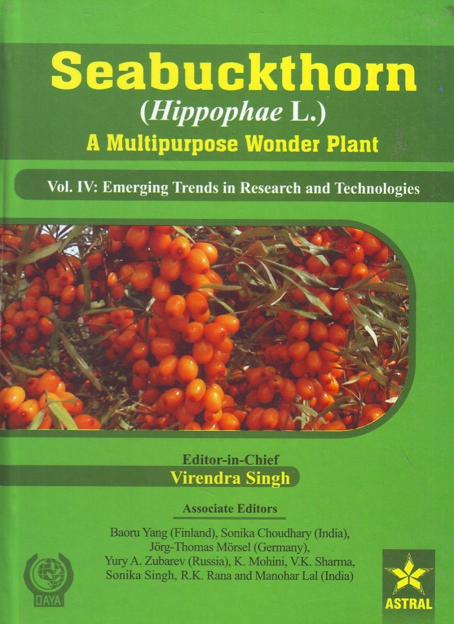 Seabuckthorn (Hippophae L.): A Multipurpose Wonder Plant, Volume 4: Emerging Trends in Research and Technologies